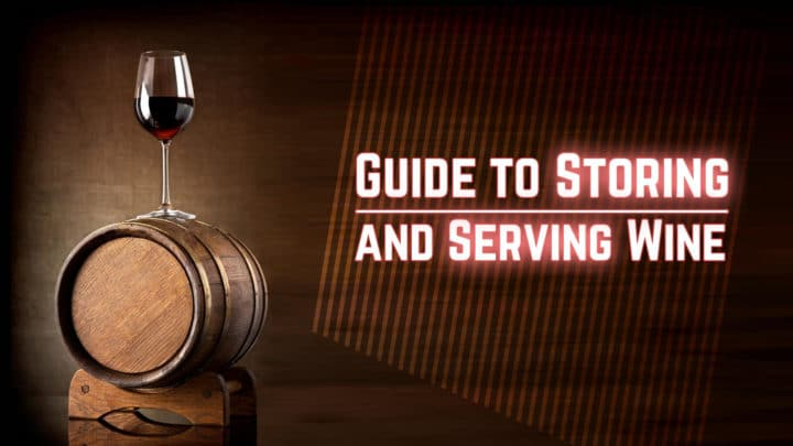 guide to storing and serving wine