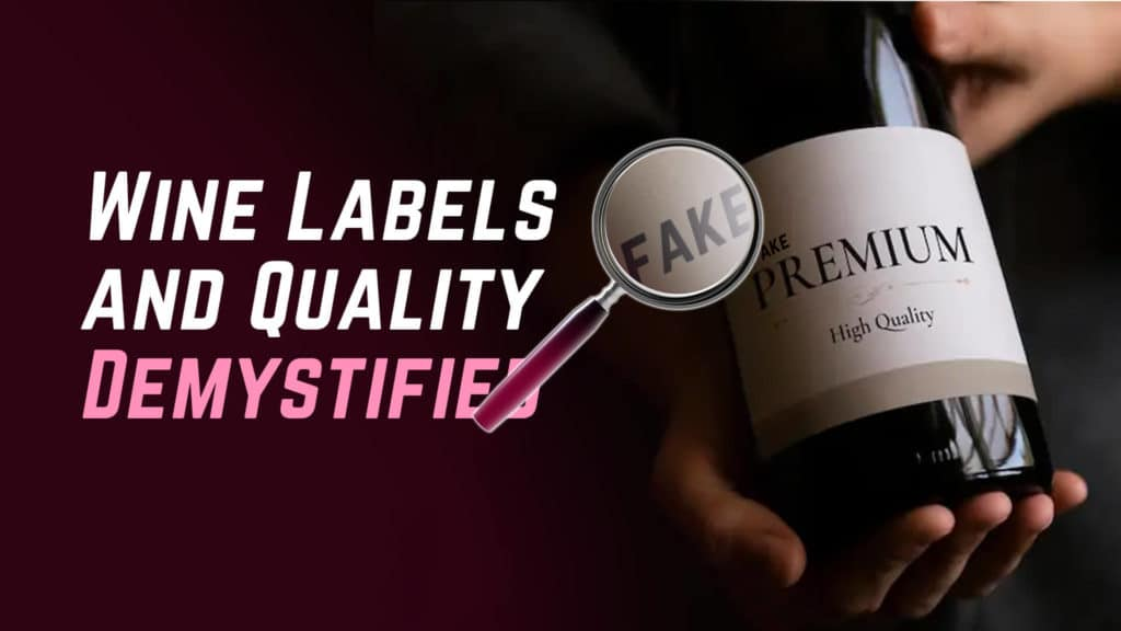 wine labels and quality demystified