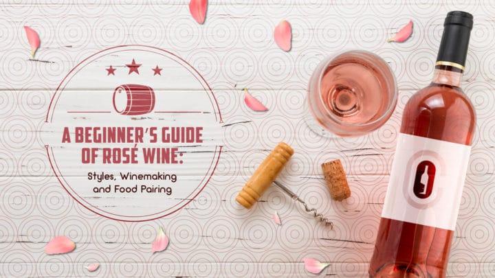 beginners guide rose wine