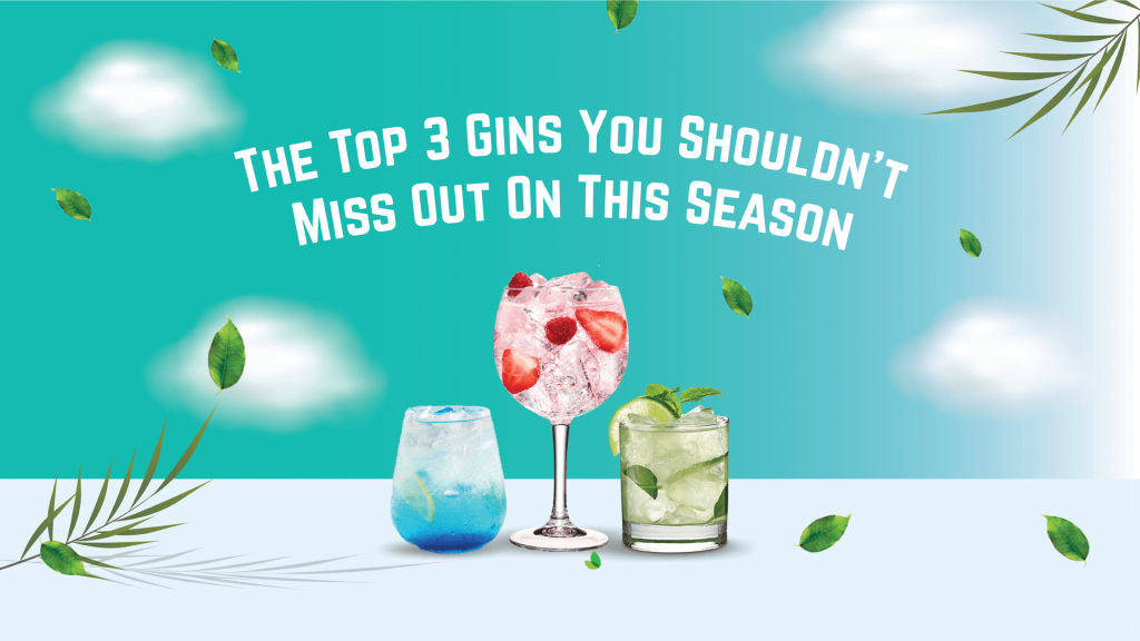 top 3 gins you shoudnt miss out on this season